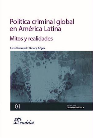 Política criminal global en América Latina