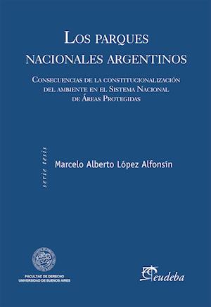 Los parques nacionales argentinos