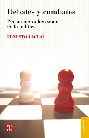 Debates y combates af Ernesto Laclau