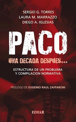 Paco, una decada despues…