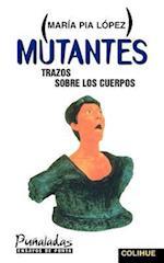 Mutantes af Maria Pia Lopez, Marma Pma Lspez