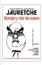 Barajar y Dar de Nuevo af Arturo M. Jauretche