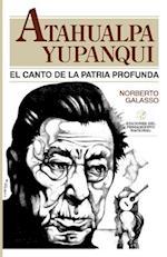 Atahualpa Yupanqui af Norberto Galasso