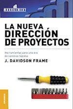 La Nueva Direccion de Proyectos