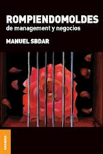 Rompiendomoldes de Management y Negocios af Manuel Sbdar