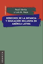 Derechos de la Infancia y Educacion Inclusiva En America Latina