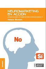 Neuromarketing En Accion af Nestor Braidot