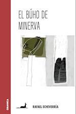El Buho de Minerva af Rafael Echeverria
