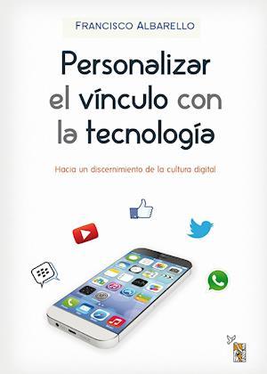 Personalizar el vínculo con la tecnología