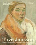Tove Jansson : kunst, kærlighed og Mumitrolde / red.: Otto Ekman