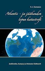 Atlantis - Ja Jaakauden Lopun Katastrofi