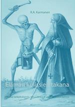 Elaman Kulissien Takana