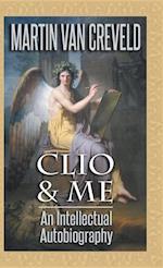 Clio & Me: An Intellectual Autobiography