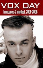 Innocence & Intellect, 2001-2005