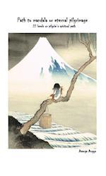 Path to Mandala or Eternal Pilgrimage