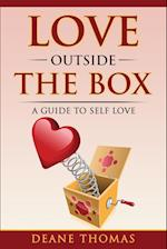 Love Outside The Box: A Guide To Self Love af Thomas Deane