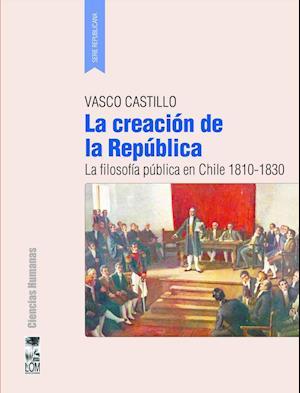 La creación de la República