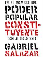 En el nombre del poder popular constituyente af Gabriel Salazar
