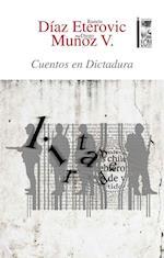 Cuentos en Dictadura af Ramón Díaz Eterovic