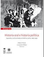 Historia oral e historia política af Pablo Pozzi