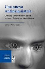 Una nueva Antipsiquiatria af Carlos Pérez Soto