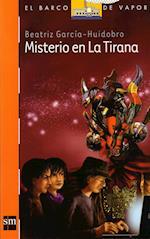 Misterio en la Tirana (eBook-ePub) af Beatriz García-Huidobro