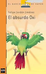 El absurdo Oxi  (eBook-ePub) (BARCO DE VAPOR NARANJA)