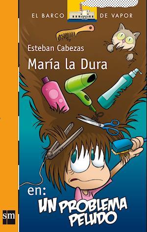 María la dura en: un problema peludo (eBook-ePub)