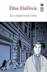 La ciudad está triste af Ramón Díaz Eterovic