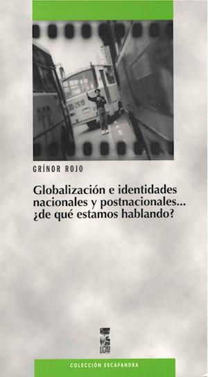 Globalización e identidades nacionales y postnacionales