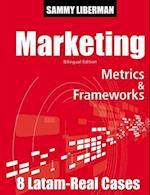 Marketing Metrics & Frameworks