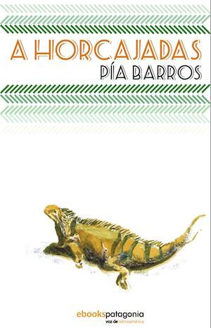 A Horcajadas af Pía Barros