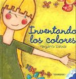Inventando los Colores af Margarita Robleda