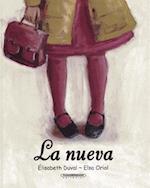 La Nueva / The New Girl