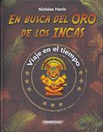 En Busca Del Oro De Los Incas / Quest For Inca Gold af Nicholas Harris