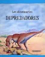 Los dinosaurios depredadores/ Dinosaurs on File Predators