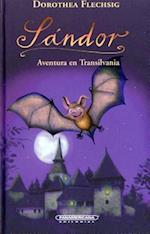 Sándor Aventura En Transilvania / Sandor's Adventure In Transylvania (Sandor)