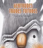 Gertrudes Trudes Tutudes (Colleccion Oa Infantil)