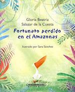 Fortunato perdido en el Amazonas/ Fortunato Lost in the Amazon
