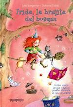 Frida, la brujita del bosque / Frida, the Little Witch of the Forest
