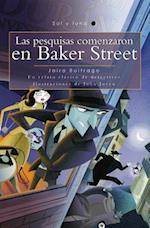 Las pesquisas comenzaron en Baker Street / The investigation Began in Baker Street