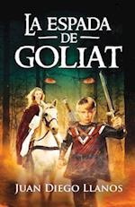 La Espada de Goliat af MR Juan Diego Llanos