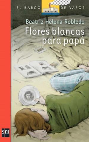 Flores blancas para papá (eBook-ePub)