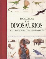 Enciclopedia de los dinosaurios y otros animales prehistóricos/ Encyclopedia of dinosaurs and other prehistoric animals