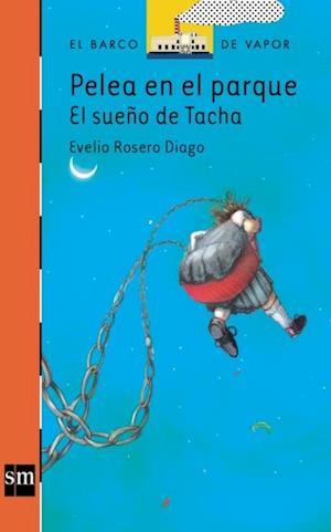 Pelea en el parque: el sueño de Tacha (eBook-ePub)