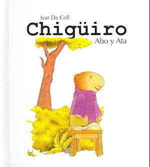 Bog, hardback Chiguiro Abo y Ata / Chiguiro Abo & Ata af Ivar Da Coll
