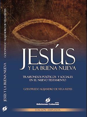 Jesús y la Buena Nueva