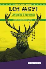 Los Meyi. Leyendas y Refranes af Bertha Hernández, Rogelio Gómez
