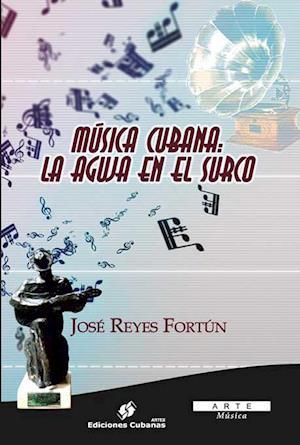 Música cubana: La aguja en el surco. af Jose Reyes