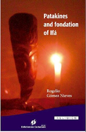 Patakines and fondation of Ifá. af Rogelio Gómez